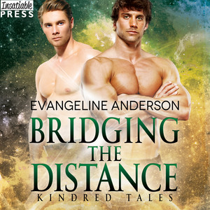 Bridging the Distance - A Kindred Tales Novel (Unabridged)