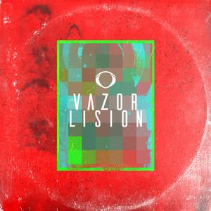 Vazor Lision