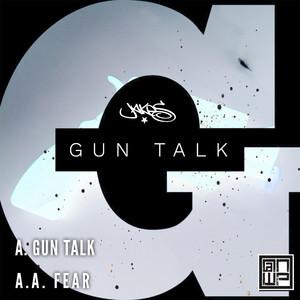 Gun Talk / Fear