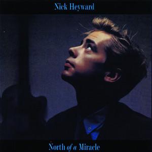 Nick Heyward  North Of A Miracle :Replay
