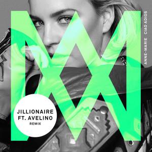 Ciao Adios (feat. Avelino) [Jillionaire Remix]