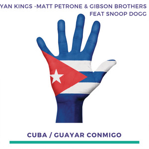 Cuba (feat. Snoop Dogg) [The Remixes]