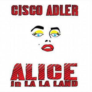 Alice in La La Land (The Lost Album)