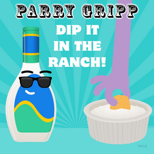 Dip It in the Ranch