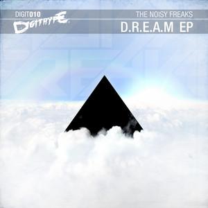 D.R.E.A.M - Eye Dolls Remix by The Noisy Freaks