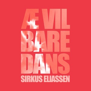 Æ vil bare dans cover art