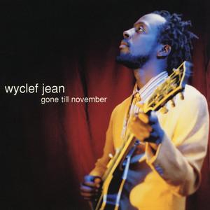 Gone Till November - EP