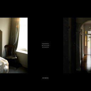 Euphoria / My Blood (Acoustic)