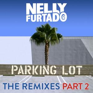 Parking Lot (The Remixes Part 2)