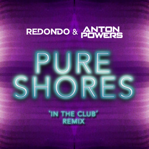Pure Shores (In The Club Edit)