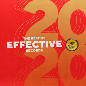 THE BEST OF EFFECTIVE RECORDS 2020