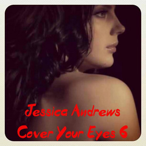 Cover Your Eyes 6
