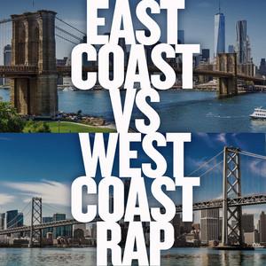 East Coast vs West Coast Rap