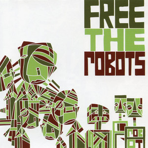 Listen to the Future by Free the Robots