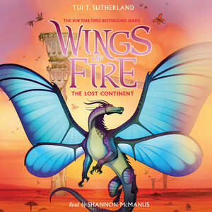 The Lost Continent - Wings of Fire 11 (Unabridged)