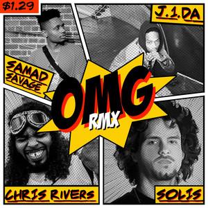 OMG [feat. Chris Rivers, J1da & Solis] (Remix)