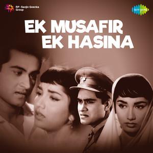 Ek Musafir Ek Hasina (Original Motion Picture Soundtrack) album