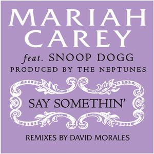 Say Somethin' (David Morales Remix)