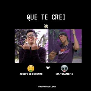 Que Te Crei (Remix)