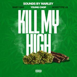 Kill My High