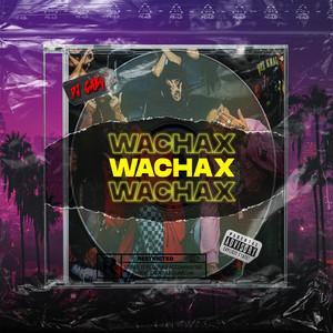 Wachax (Remix)