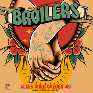 Früher war mehr Oi! by Broilers