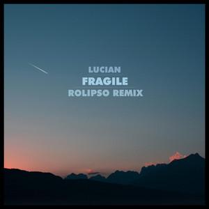 Fragile (Rolipso Remix)