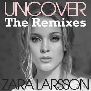 Uncover (The Remixes)