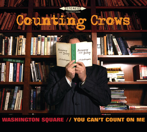 Washington Square/You Can't Count On Me (UK Version)