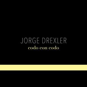 Codo Con Codo - Jorge Drexler
