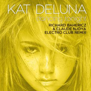 Dancing Tonight (Richard Bahericz & Claude Njoya Electro Club Remix)