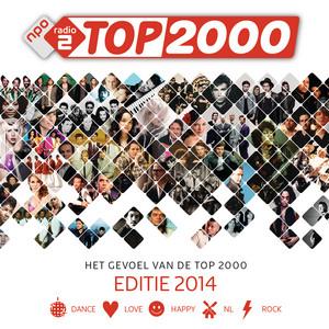 Het Gevoel Van De Top 2000 (Editie 2014)