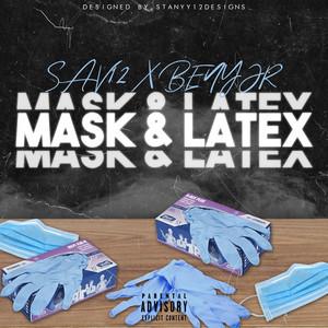 Mask & Latex