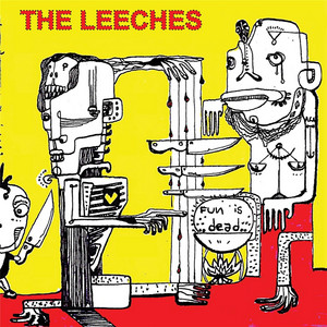A Leech Is On Me by The Leeches