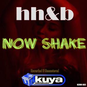Now Shake