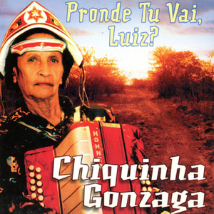 Pronde Tu Vai Luiz?