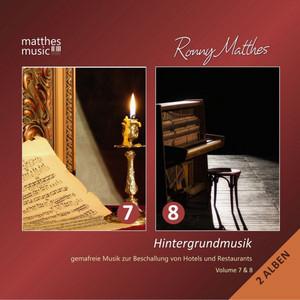 Hintergrundmusik, Vol. 7 & 8 - Gemafreie Musik zur Beschallung von Hotels und Restaurants (Entspannungsmusik mit Klavier & Klassik)