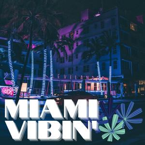 Miami Vibin'