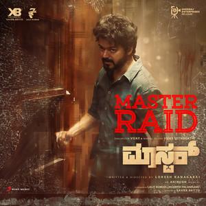 "Master Raid Kannada [From ""Master (Kannada)""]"