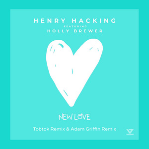 New Love (feat. Holly Brewer) [Tobtok & Adam Griffin Remix]
