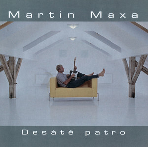 Martin Maxa - Desate Patro