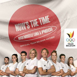 Now's The Time - Official Team Belgium Anthem