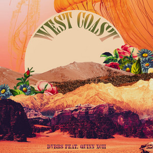 West Coast (feat. Quinn XCII) by DVBBS, Quinn XCII