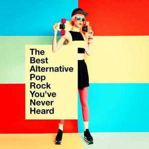 The Best Alternative Pop Rock You've Never Heard album