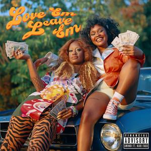 Love Em Leave Em (feat. Kari Faux)