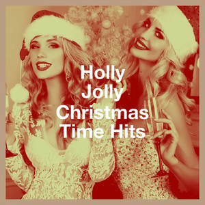 Holly Jolly Christmas Time Hits album