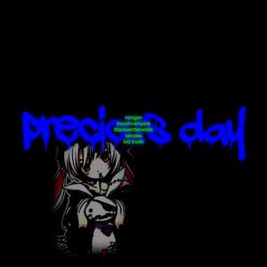 precious day
