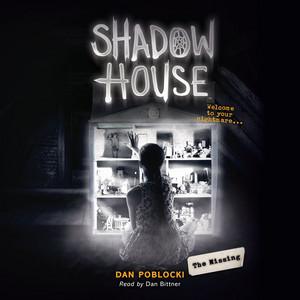 The Missing - Shadow House 4 (Unabridged) Livre audio téléchargement gratuit