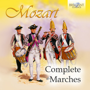 Mozart: Complete Marches