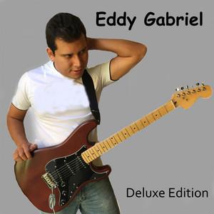 Eddy Gabriel (Deluxe) album